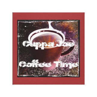 Cuppa Joe Coffee Time Stretched Canvas Print