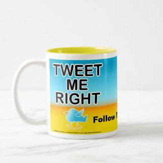 Cups, Mugs - Tweet Me Right