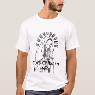 Curb Children-Hail Marry T-Shirt