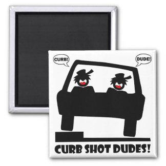CURB SHOT DUDE! MAGNETS