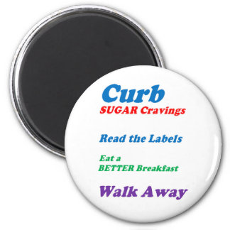 CURB SUGAR CRAVINGS by NAVIN Joshi LOWPRICES Fridge Magnets
