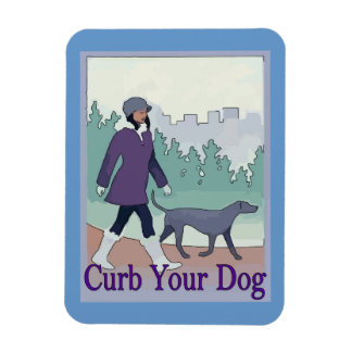 Curb Your Dog add text Vinyl Magnets