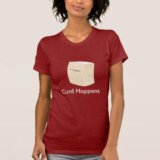 Curd Happens T Shirt
