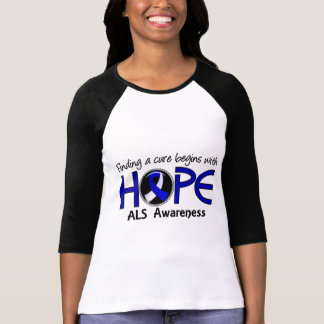Cure Begins With Hope 5 ALS T Shirts