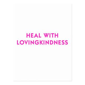 Cure con Lovingkindness Postal