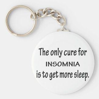 Cure For Insomnia Keychain