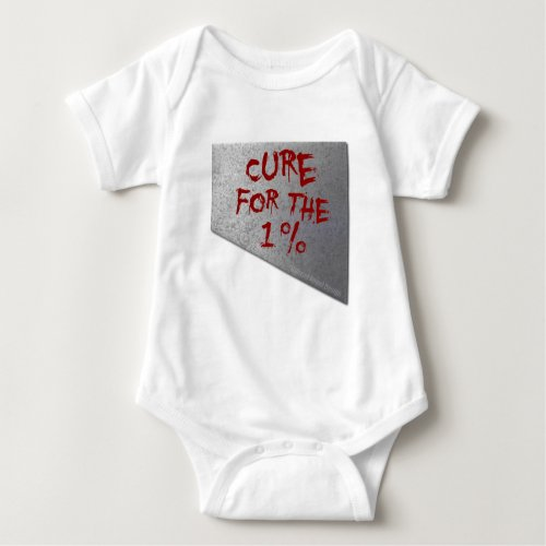 Cure for the 1 Percent Baby Bodysuit