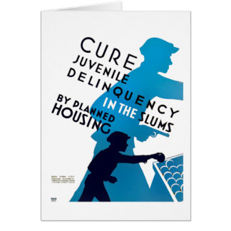 Cure Juvenile Delinquency in the Slums Greeting Card
