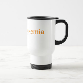 Cure Leukemia Travel Mug