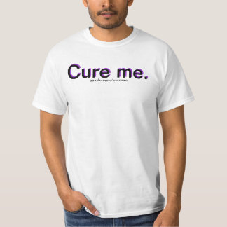 Cure me. Original T-Shirt