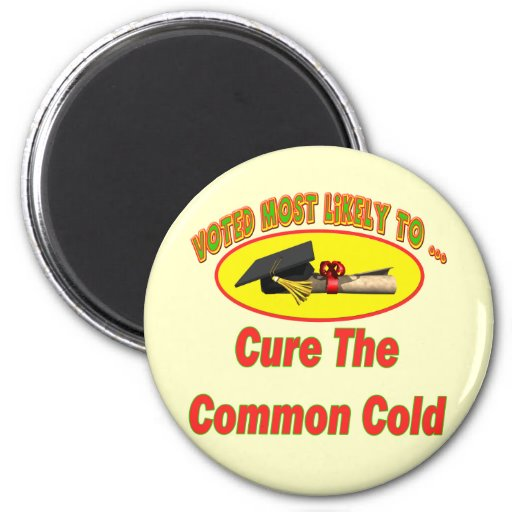 Cure The Common Cold Magnets