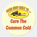 Cure The Common Cold Round Sticker