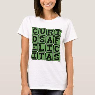 Curiosa Felicitas, Careful Felicity T-Shirt