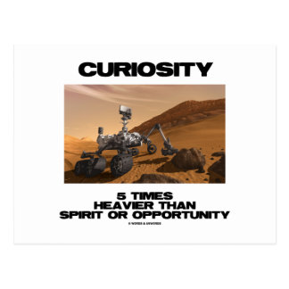 Curiosity 5 Times Heavier Than Spirit Opportunity Postcard