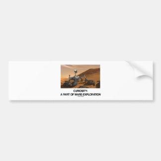Curiosity A Part Of Mars Exploration Car Bumper Sticker