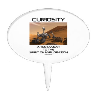 Curiosity A Testament To The Spirit Of Exploration Cake Toppers