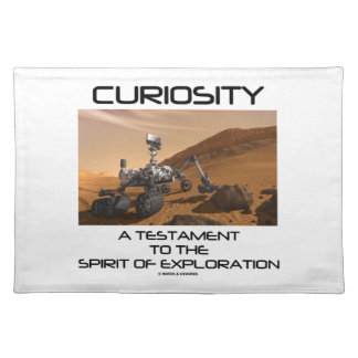 Curiosity A Testament To The Spirit Of Exploration Cloth Place Mat