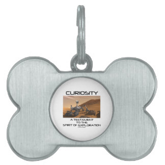 Curiosity A Testament To The Spirit Of Exploration Pet ID Tag