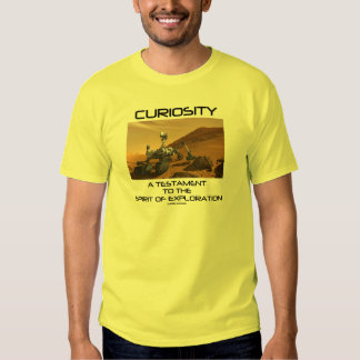Curiosity A Testament To The Spirit Of Exploration T-Shirt