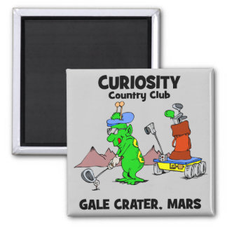 Curiosity Country Club Refrigerator Magnet
