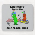 Curiosity Country Club Mousepads