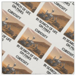 Curiosity In Search Of Life On Mars (Mars Rover) Fabric