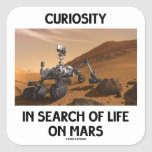 Curiosity In Search Of Life On Mars Martian Rover Square Sticker