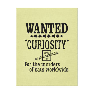 Curiosity Killed the Cat - Beige background color Canvas Print