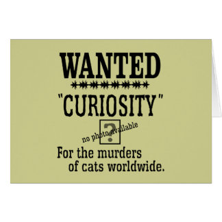 Curiosity Killed the Cat - Beige background color Card