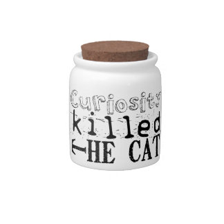 Curiosity killed the Cat - Proverb Candy Dishes