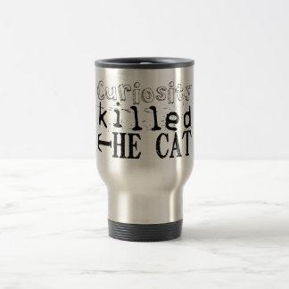 Curiosity killed the Cat - Proverb Travel Mug