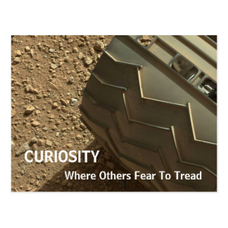 Curiosity on Mars - Where Others Fear To Tread Postcard