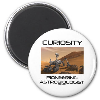 Curiosity Pioneering Astrobiologist (Mars Rover) Magnet