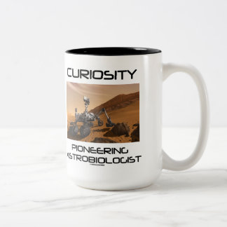 Curiosity Pioneering Astrobiologist (Mars Rover) Two-Tone Coffee Mug