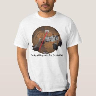 Curiosity Rover killing cats for Exploration T-Shirt