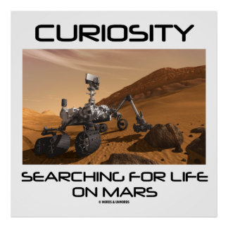 Curiosity Searching For Life On Mars (Mars Rover) Posters