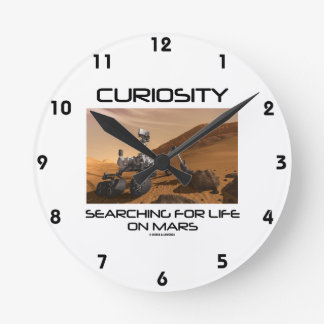 Curiosity Searching For Life On Mars (Mars Rover) Round Clock