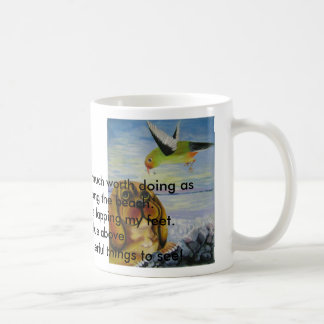 curiosity, There is nothing half so much worth ... Classic White Coffee Mug