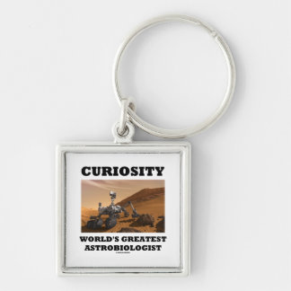Curiosity World's Greatest Astrobiologist (Rover) Silver-Colored Square Keychain
