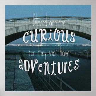 Curioso bendecida puente tendrán aventuras póster