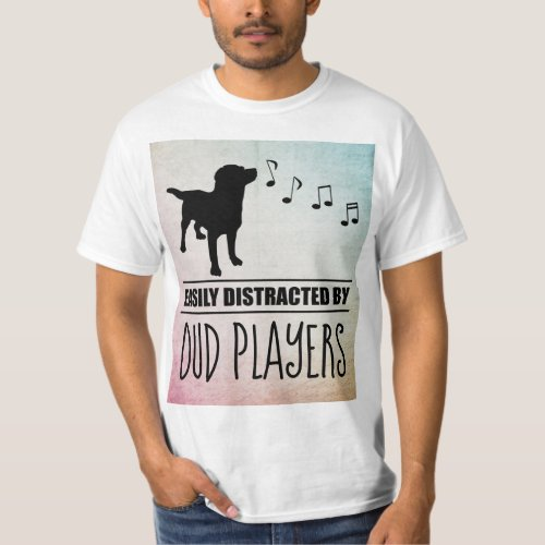 Curious Dog Easily Distracted by Oud Players Music Notes Value T-Shirt