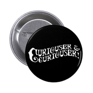 Curiouser & Curiouser Pins