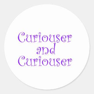 Curiouser & Curiouser in Dark Blue Purple Classic Round Sticker