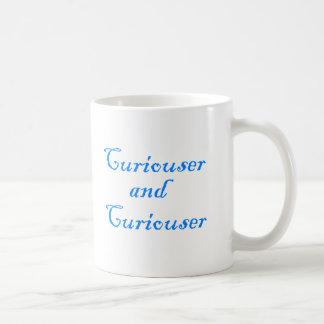 Curiouser & Curiouser in Medium Blue Coffee Mug