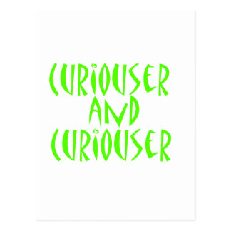 Curiouser & Curiouser Postcard