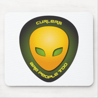Curlers Are People Too Mouse Mat