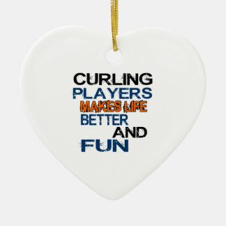 Curling Players Makes Life Better And Fun Ceramic Ornament