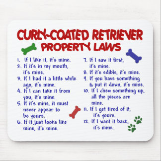 CURLY-COATED RETRIEVER Property Laws 2 Mouse Pad