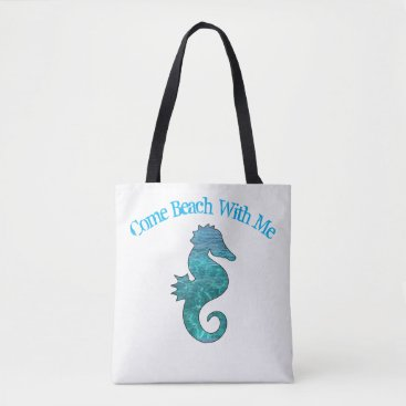 Beach Themed Curly Seahorse Come Beach With Me Beach Tote