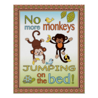 Curly Tails -  No More Monkeys Jumping on the Bed Poster